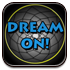 DREAM ON APP